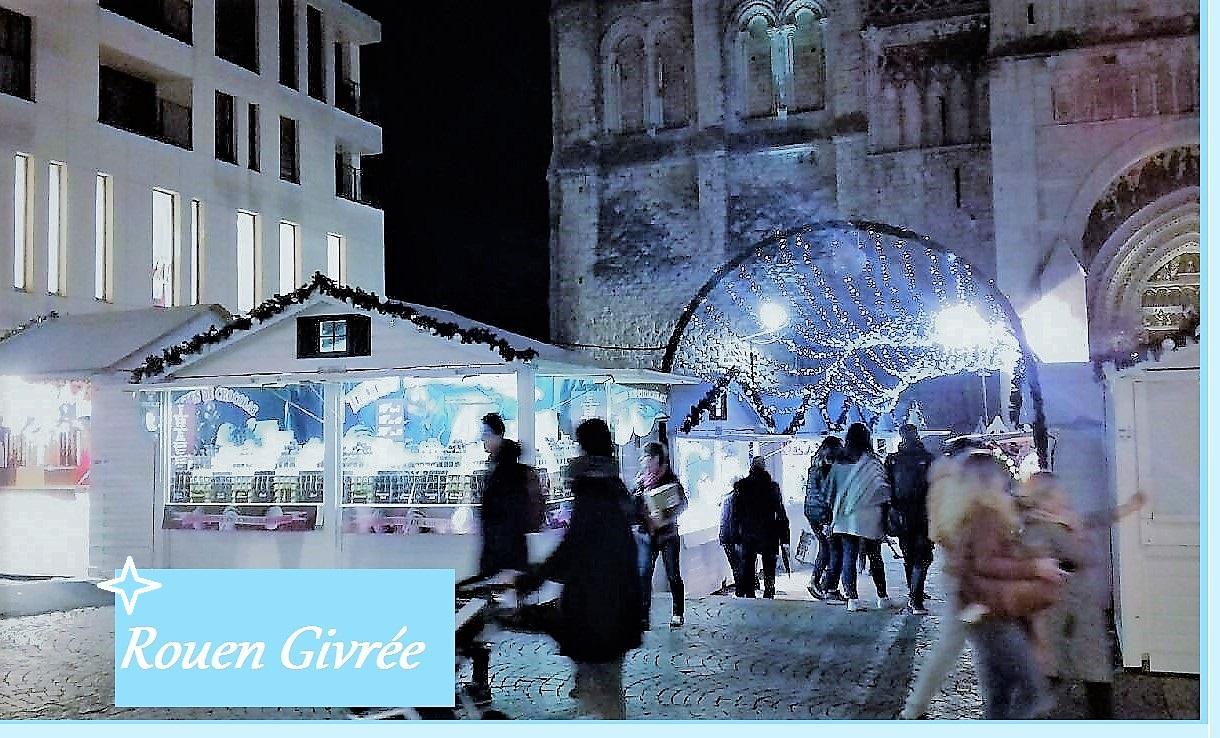 Spécial Fêtes : Les marchés de Noël 2017 par Le Comptoir Universel de l'Or  Rouen
